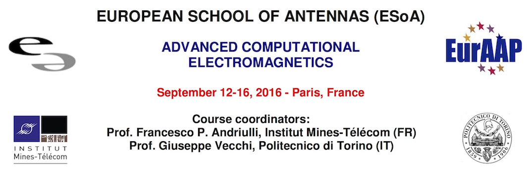 European School of Antennas at Télécom ParisTech (September 2016)